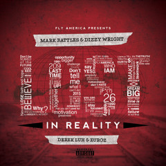 Mark Battles & Dizzy Wright- My Life Featuring Euroz (Produced By J.Cuse)