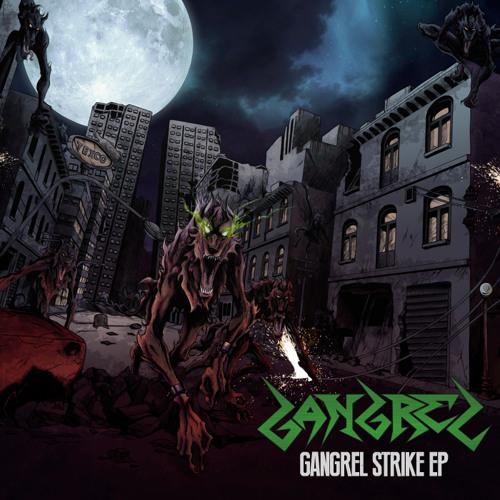 Gangrel Strike EP