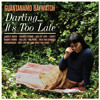 Too Late by Guantanamo Baywatch (featuring Curtis Harding)