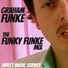 DMS MINI MIX WEEK #154 Graham Funke - 'Funky Funke Mix'