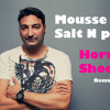 Salt N Pepa vs Mousse T - Horny Shoop (Rems Mashup)