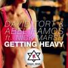 David Tort & Abel Ramos - Getting Heavy (Keedes Remix)