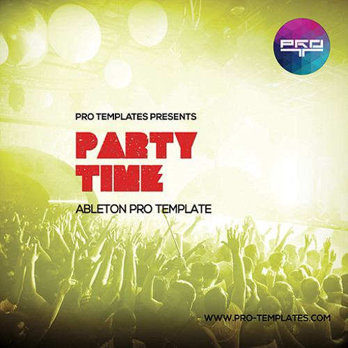 Party Time Ableton Pro Template