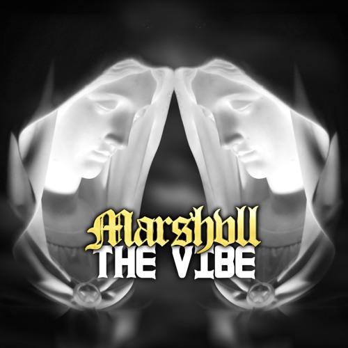 Marshvll - The Vibe