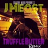 J Meast - Truffle Butter Remix