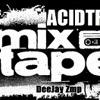 ++Deejay Zmp - AcidTrap Mixtape++ mp3
