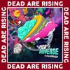 Dead Are Rising