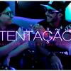 Paulo Mac - Tentação (feat. Dj Kakah)