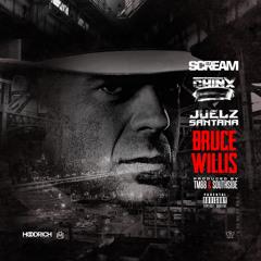 "DJ Scream x Chinx Drugz x Juelz Santana "" Bruce Willis"""