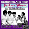 Jackson Sisters - I Believe In Miracles (Retro Roland Riso Uptempo Redrum)