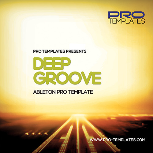 Deep Groove Ableton Pro Template