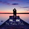 PK MC - Se - Thelw - Polu - New - Song - 2015.mp3
