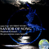 nano feat. MY FIRST STORY ♪ SAVIOR OF SONG  (Phantom 02 RemiX)