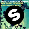 NERVO Feat. Au Revoir Simone - Rise Early Morning (Parowoźx Remix)