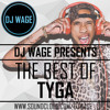 THE BEST OF TYGA MIX #TBO @DJWAGE