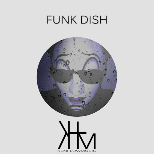 Funk Dish. EP( What Am I Gonna Do And Energize Snippets)