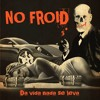 05 - No Froid   Da Vida Nada Se Leva