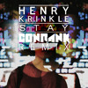 Henry Krinkle - Stay (Conrank Remix) -- free download --