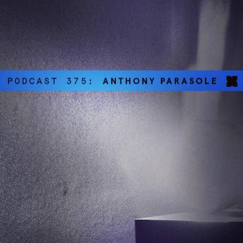 XLR8R 375: Anthony Parasole