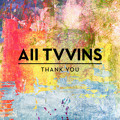 All Tvvins Thank You Artwork