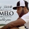 Deejay Jikk® - Carmelo Ft Willy William 'Ne M'oublie Pas'