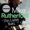 Mike Rutherford 'Genesis' 'Mike & The Mechanics'