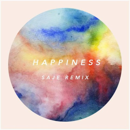 Happiness (Saje Remix)