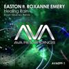 Download Easton feat. Roxanne Emery - Healing Rain (Bryan Kearney Remix) FSOE 378 WONDER OF THE WEEK Mp3