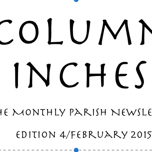 """""""Column Inches"""" Edition 4 Highlights Podcast February 2015"""