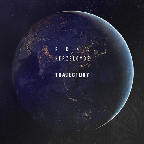KRANE x Herzeloyde - Trajectory