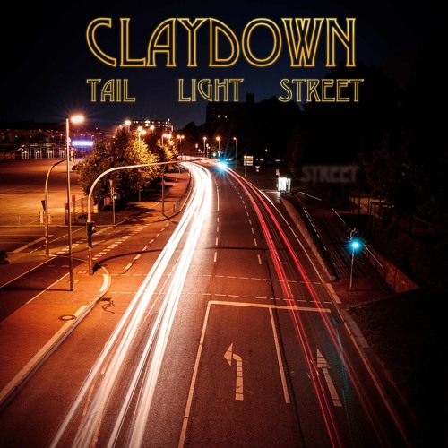Claydown - Tail Light Street [EP] (2016)