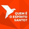 05 - Quem é o Espírito Santo - Marcos Rocha