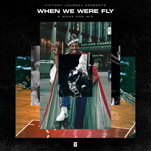 When We Were Fly - a Monk-One Mix
