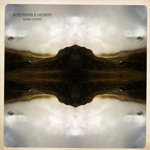 Ackermann & Hausent - Loose Control (Skip Soul Remix) Preview