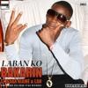 Laban ko - Bakarin Ft. Baba Niamé & Lah