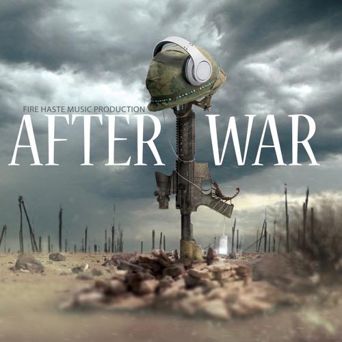 Fire Haste Music chapter III - After War - Album