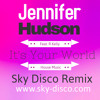 Jennifer Hudson - Its Your World (Sky Deep Remix)FREE DOWNLOAD