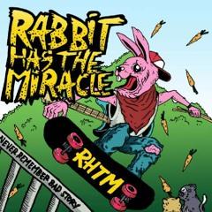 Rabbit Has The Miracle - Bahagia Itu Kita