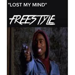 Lost My Mind (Freestyle)- JuiceTheKidd