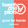 twenty one pilots - Guns For Hands (Maarcos Remix)(Atlantic Records)