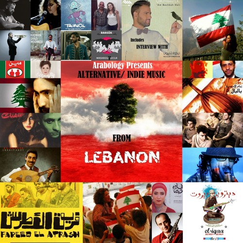 Arabology 9.5 [Indie Music from Lebanon + Nicolas Chalhoub Interview]