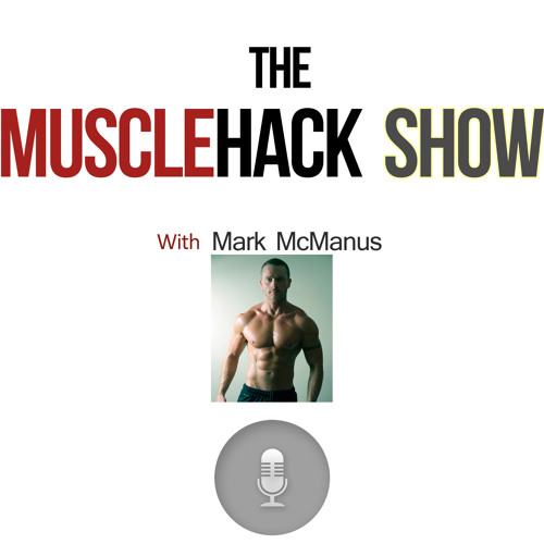 MuscleHack Show 2: 7 Ways To Stop Hunger When Dieting