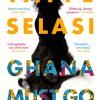 Book Talk: Ghana Must Go by Taiye Selasi