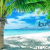 Tropical House by Electro Lounge