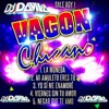 VAGON CHICANO MIX 2015