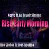 Nervo ft. Au Revoir Simone - Rise Early Morning (RICK STORCK RECONSTRUCTION) FREE