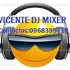 MIX AMAZONICO VICENTE DJ MIXER PARTE 1