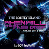 The Lonely Island - When Will The Bass Drop Feat. Lil Jon & Sam F. (Lo IQ? ReWork) FREE Download