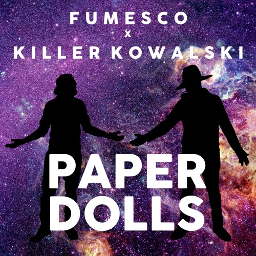 Fumesco X Killer Kowalski - Paper Dolls (P.M. Dawn Flip)