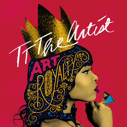 TT The Artist - Art Royalty EP